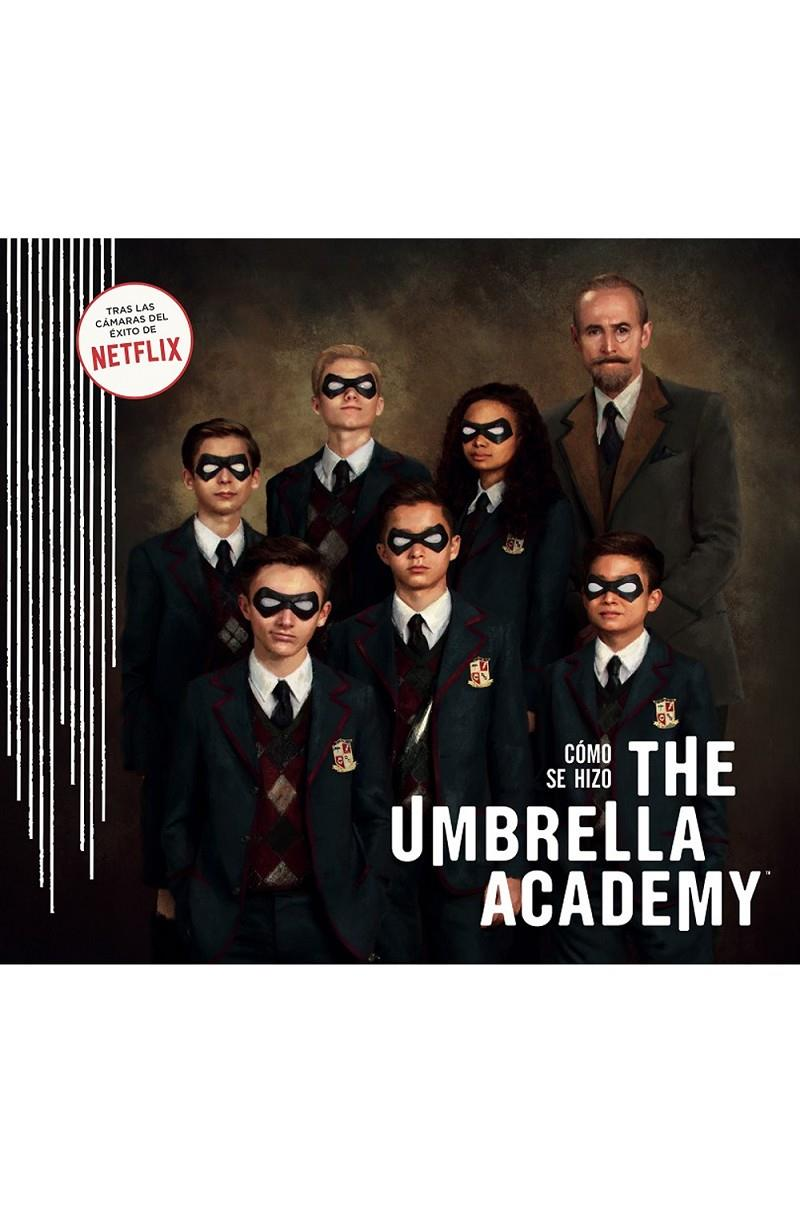 CÓMO SE HIZO THE UMBRELLA ACADEMY | 9788467942194 | TUCKER,IAN - WALKER,MEGAN